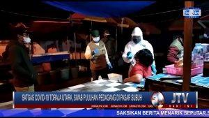 BERITA VIDEO : SATGAS COVID-19 TORAJA UTARA, SWAB PULUHAN PEDAGANG DI PASAR SUBUH