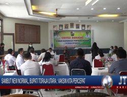 Berita Video : Sambut New Normal, Bupati Toraja Utara : Vaksin Kita Percepat